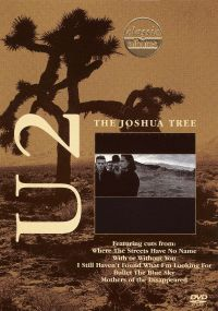 Classic Albums: U2 - The Joshua Tree