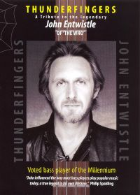 John Entwistle: Thunderfingers - A Tribute