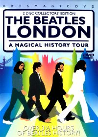 The Beatles London: A Magical History Tour