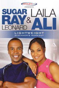 Sugar Ray Leonard & Laila Ali: Lightweight Beginner's Workout