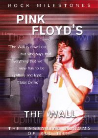Rock Milestones: Pink Floyd - The Wall