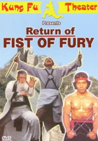 Return of Fist of Fury