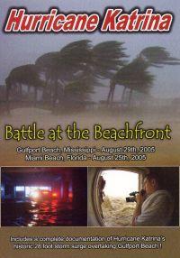 Hurricane Katrina: Battle at the Beachfront