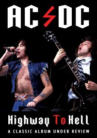 AC/DC: Highway to Hell - A Classic Album Under Review