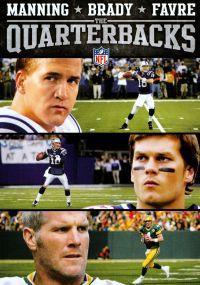 NFL: Quarterbacks - Manning, Brady, Favre