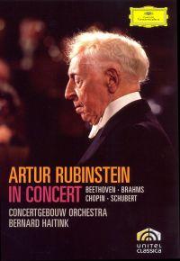 Artur Rubinstein: In Concert - Beethoven/Brahms/Chopin/Schubert