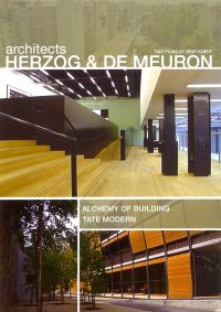 Architects Herzog and de Meuron: Alchemy of Building/Tate Modern