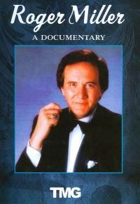 Roger Miller: A Documentary