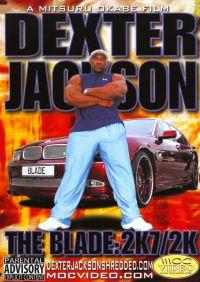Dexter Jackson: The Blade - 2K7/2K