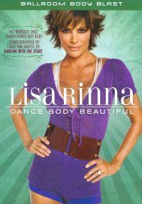 Lisa Rinna: Dance Body Beautiful - Ballroom Body Blast