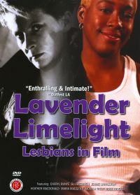 Lavender Limelight: Lesbians in Film
