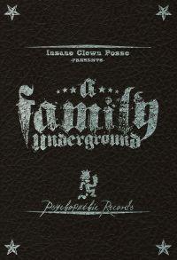 Insane Clown Posse: A Family Underground