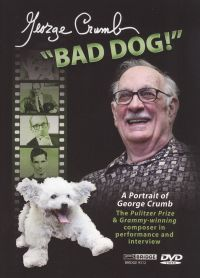 George Crumb: Bad Dog!