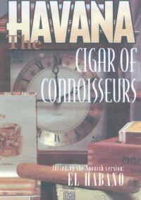 The Havana: Cigar of Connoiseurs