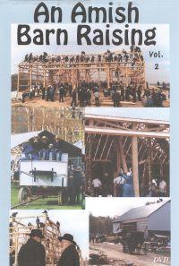 An Amish Barn Raising, Vol. 2