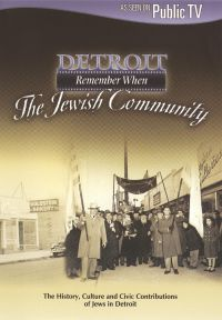 Detroit: Remember When - The Jewish Community