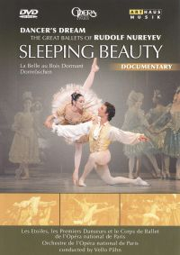 Dancer's Dream: The Great Ballets of Rudolf Nureyev - Sleeping Beauty