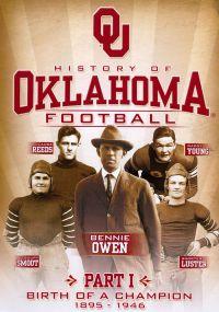History of Oklahoma Football, Part 1: Birth of a Champion 1895-1946