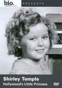 Biography: Shirley Temple - Hollywood's Little Princess