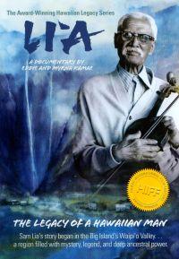 Li'a: The Legacy of a Hawaiian Man