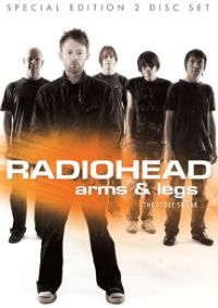 Radiohead: Arms & Legs - The Story So Far