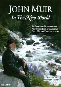 John Muir: In the New World