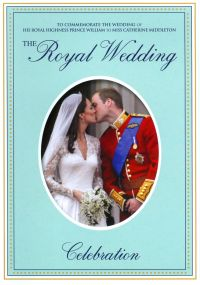 The Royal Wedding: His Royal Highness Prince William and Miss Catherine Middleton