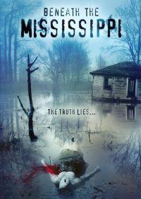 Beneath the Mississippi