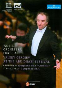 World Orchestra for Peace/Valery Gergiev: At the Abu Dhabi Festival - Prokofiev/Tchaikovsky
