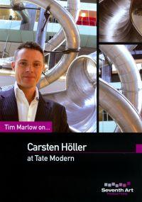 Tim Marlow On... Carsten Holler at Tate Modern