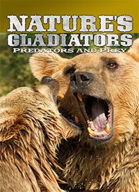 Nature's Gladiators: Predators and Prey