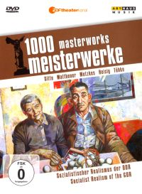 1000 Masterworks: Socialist Realism of the GDR