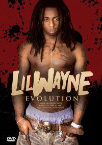 Lil Wayne: Evolution