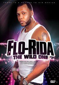 Flo-Rida: The Wild One