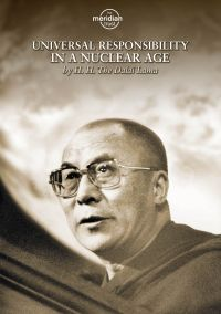 Universal Responsibility in a Nuclear Age by H.H. The Dalai Lama