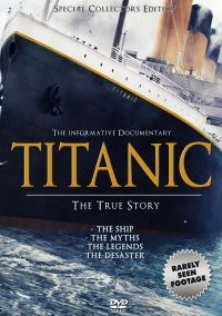 Titanic: The True Story