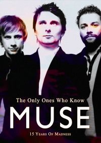 Muse: The Only Ones Who Know