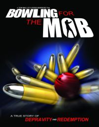 Bowling for the Mob