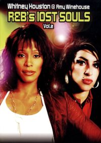 Whitney Houston & Amy Winehouse: R&B's Lost Souls, Vol. 2