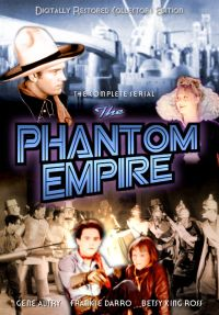 The Phantom Empire [Serial]