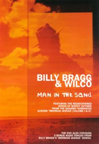Billy Bragg and Wilco: Man in the Sand