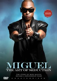 Miguel: The Art of Seduction