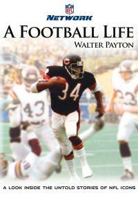 NFL: A Football Life - Walter Payton