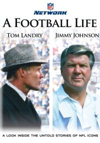 NFL: A Football Life - Tom Landry/Jimmy Johnson