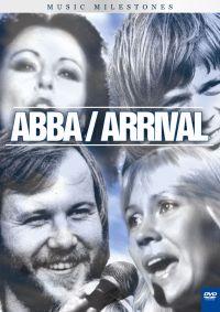 ABBA: Music Milestones - Arrival