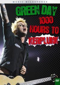 Green Day: Music Milestones - 1000 Hours to Kerplunk