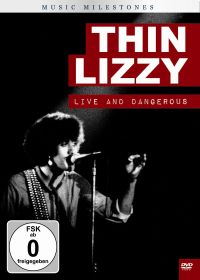 Thin Lizzy: Music Milestones - Live and Dangerous