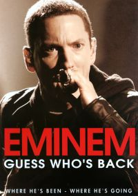 Eminem: Guess Who's Back?