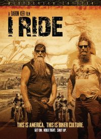 I Ride: The Story of America's Biker Culture