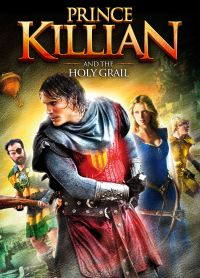 Prince Killian and the Holy Grail
